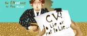 CV: to Lie or not to Lie?