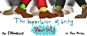 Importance of Being Yourself