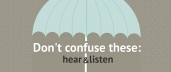 Don't Confuse These: Hear & Listen
