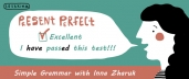 Present Perfect. Simple Grammar with Inna Zharuk (English only)