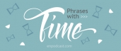 "Phrases with ""TIME"""