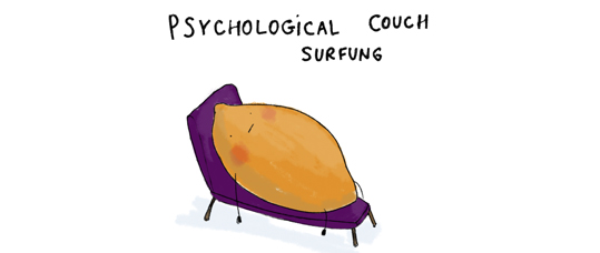 Psychological Couch Surfing