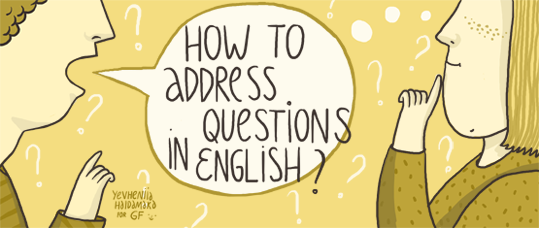 How to Address Questions in English