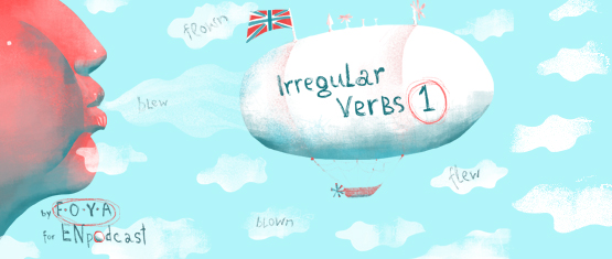 Irregular Verbs. Part 1