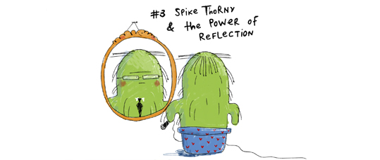 Spike Thorny & The Power Of Reflection
