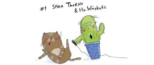 Spike Thorny & Mr. Whiskers