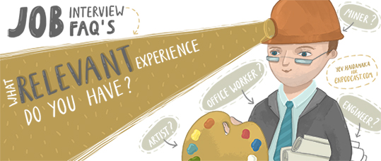 Job Interviews FAQs: What Relevant Experience Do You Have?
