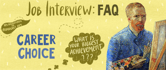 Job Interviews FAQs: What is Your Biggest Achievement?