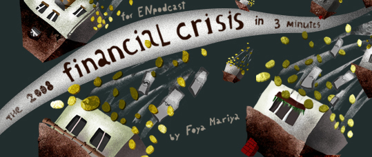 The 2008 Financial Crisis In 3 Minutes